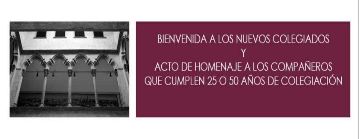 BIENVENIDA A LOS NUEVOS COLEGIADOS Y HOMENAJE PARA LOS QUE CUMPLE 25 Y 50 AÑOS DE COLEGIACIÓN EN EL COAA