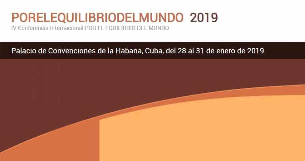 Imagen del evento IV Conferencia Internacional POR EL EQUILIBRIO DEL MUNDO