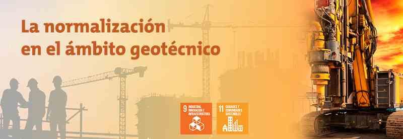 Imagen del evento PRESENTACIÓN INFORME APOYO DE LA NORMALIZACIÓN A LA GEOTECNIA